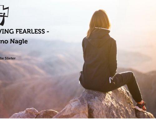 Nano Nagle: Living Fearless