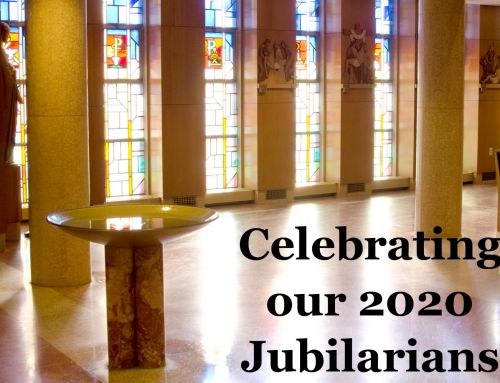 We Celebrate our 2020 Jubilarians