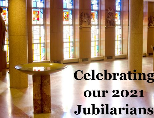 We Celebrate our 2021 Jubilarians